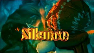 Silence -Cinematic Trailer #2