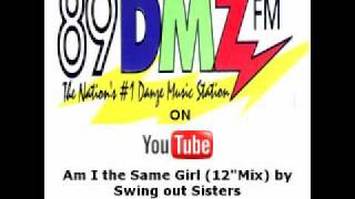 89 DMZ Am I The Same Girl (Extended Version) by Swing out Sisters