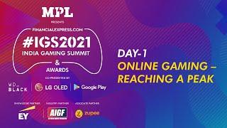 India Gaming Summit 2021 Day 1: Online Gaming – Reaching A Peak