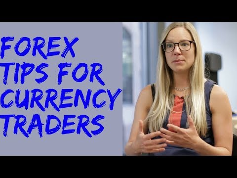 Starting out in Forex: Forex Tips for Currency Traders