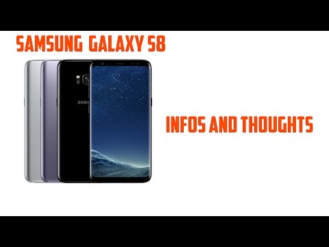 Samsung Galaxy S8 infos and thoughts