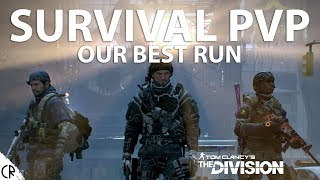 Our Best Run - PvP Survival - Tom Clancy's The Division