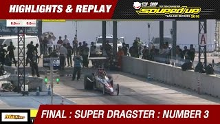 FINAL DAY 2 | SUPER DRAGSTER  สยาม บุญช่วย Siam Prototype | RUN1