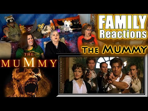 The Mummy   FAMILY Reactions