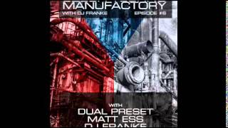 Czech Techno Manufactory with Dj Franke | Episode #6 : Dual Preset