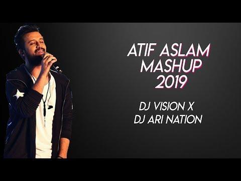 atif-aslam-mashup-2019-|-dj-vision-x-&-dj-ari-nation-|-bolywood-love-songs-|-vdj-jeet-visuals-|