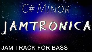Bassless Backing Track Jamtronica in C# minor (C#m)