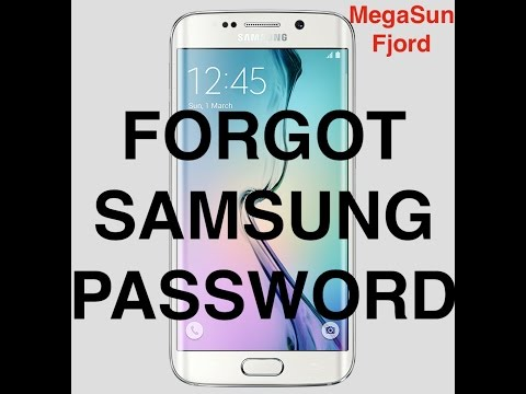Forgot Samsung Password - What To Do ?