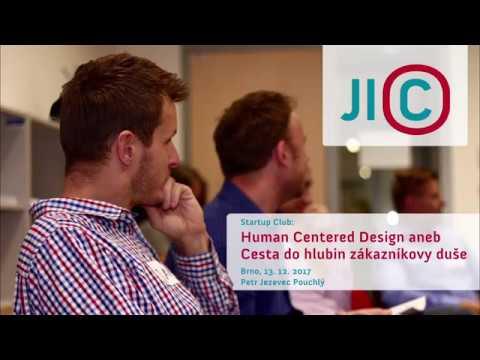 StartupClub: Human Centered Design - Petr Jezevec Pouchlý