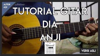 Video Tutorial Gitar ( DIA - ANJI ) VERSI ASLI LENGKAP! download MP3, 3GP, MP4, WEBM, AVI, FLV Maret 2018