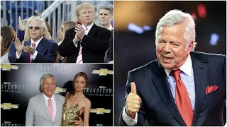Robert Kraft Net Worth & Bio - Amazing Facts You Need to Know