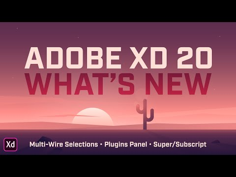 Adobe XD 20 – Multi-Wire Selections, Plugin Panel, Super/Subscript thumbnail