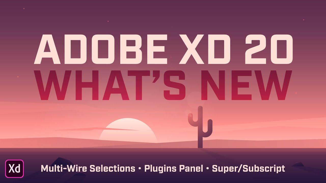 Adobe XD 20 – Multi-Wire Selections, Plugin Panel, Super