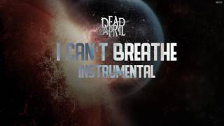 I Can't Breathe - Dead by April (Instrumental)