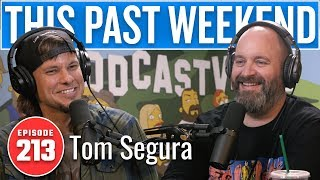 Download lagu Tom Segura | This Past Weekend w/ Theo Von #213