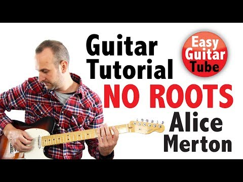 No Roots - Alice Merton (Easy Guitar Lesson/Tutorial with TABS/Chords)