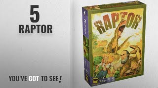 Top 10 Raptor [2018]: Raptor Game