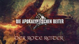 DIE APOKALYPTISCHEN REITER - Der Rote Reiter (OFFICIAL VIDEO)