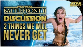 Gambar cover The 2 Things We Will NEVER Get In Battlefront 2 | Battlefront 2 Discussion