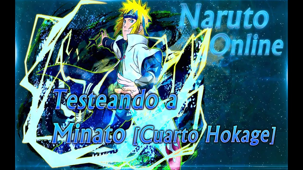 Naruto Online~ Testeando a Minato [Cuarto Hokage]!!! - YouTube