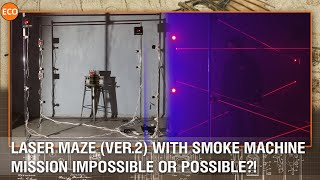 Laser maze (ver.2) with smoke machine. Mission impossible or possible?!