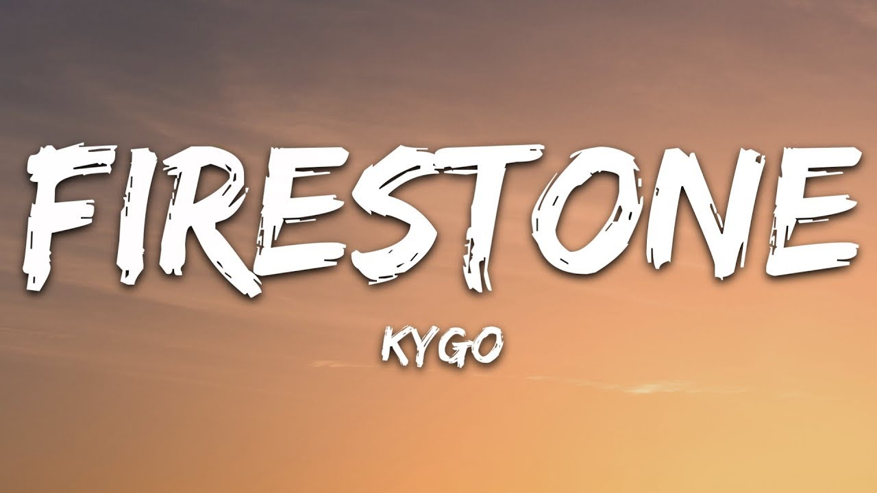 Download Kygo - Firestone (Lyrics) ft. Conrad Sewell