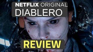 Diablero Netflix Original Series Review