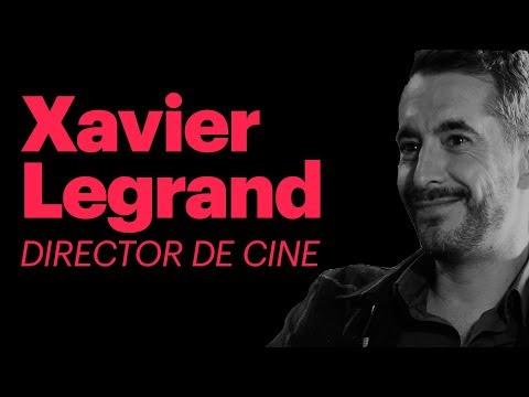 Xavier Legrand - Hacer cine es tomar la palabra