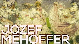 Jozef Mehoffer: A collection of 55 paintings (HD)