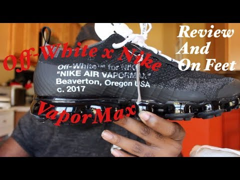 Off-White X Nike VaporMax Review and On Feet
