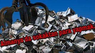 Almanyada sokağa atılan çöplerden para kazanma...Almanyada iş Hayatı ALMANYADA YAŞAM