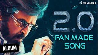 Engal Hero Enthiran Lyrical   2.0 Fan Made Song   SuperStar Rajinikanth   #2Point0   TrendMusic