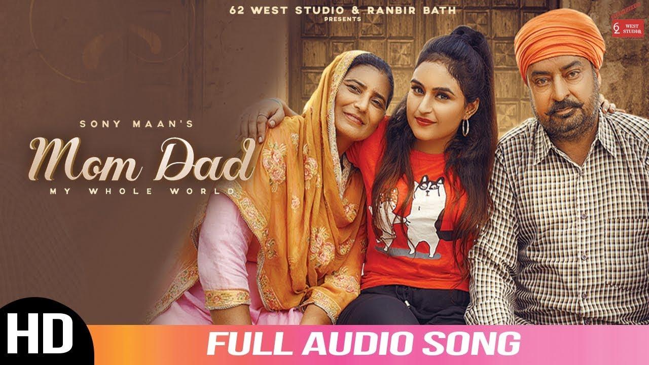 Bapu Tera\Mom Dad | Sony Maan | Lovely Noor | Its Simar | Audio Song 2020 | 62 West Studios