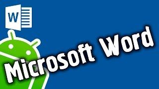 Обзор Microsoft Word для Android OS