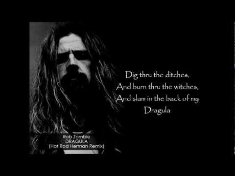Rob Zombie - Dragula (Hot Rod Herman Remix) LYRICS