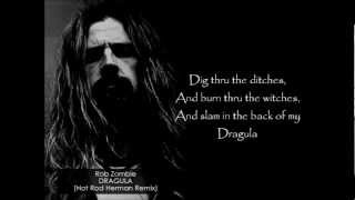 Rob Zombie - Dragula (Hot Rod Herman Remix) LYRICS