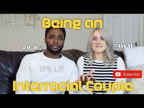 STORY TIME: QUESTIONS WE GET ASKED AS AN INTERRACIAL COUPLE (VLOG 28) from YouTube · Duration:  22 minutes 6 seconds