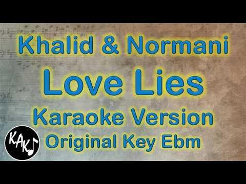 Khalid & Normani - Love Lies Karaoke Lyrics Cover Instrumental Original Key Ebm