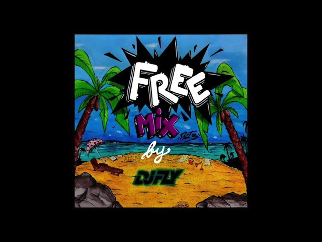 Dj Fly - Free Mix Part.3