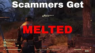 Fallout 76 - Scammers Get Melted