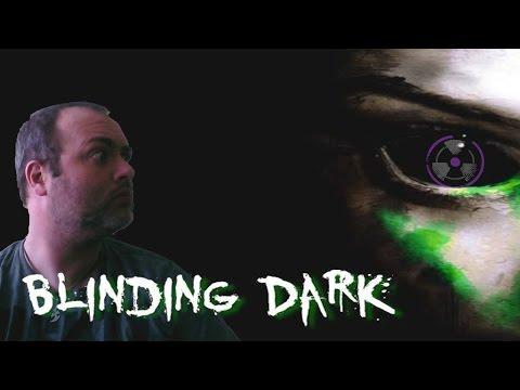 Blinding Dark Demo   Quick Look  