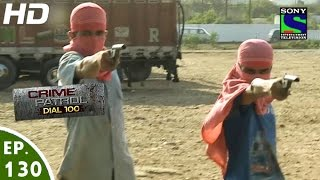 Crime Patrol Dial 100 - क्राइम पेट्रोल - Hatyare-2 - Episode 130 - 14th April, 2016