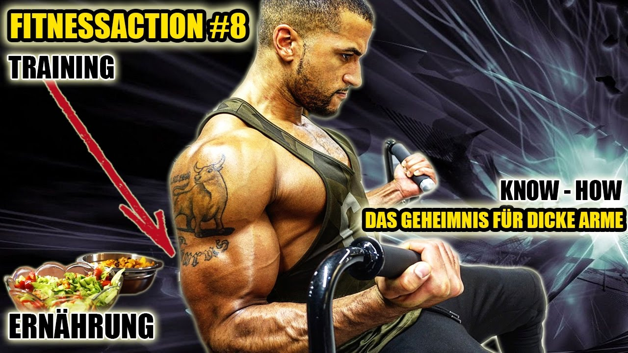 Das Geheimnis Für Dicke Arme Fitnessaction 8 Leon