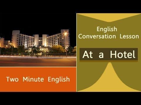 At A Hotel Part II - Basic English Conversation Lessons - English Conversations At A Hotel