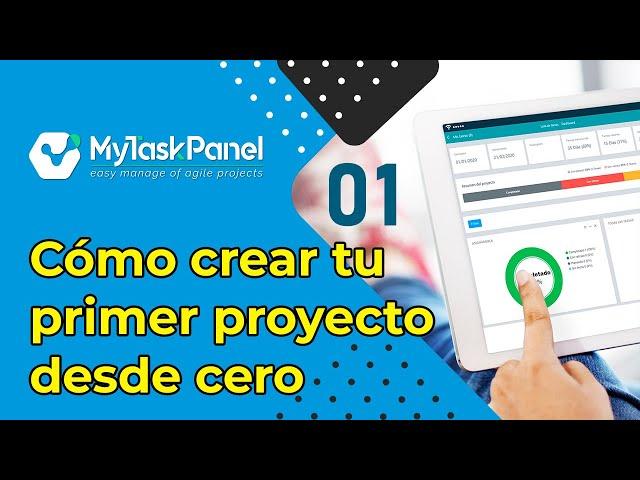 01 Cómo crear tu primer proyecto desde cero con MyTaskPanel