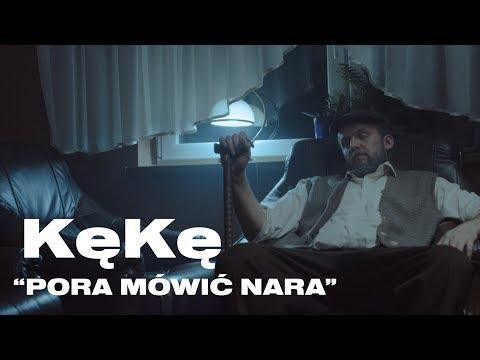 KęKę - Pora Mówić Nara Prod. @PSR