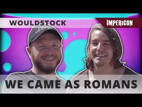 Wouldstock with We Came As Romans