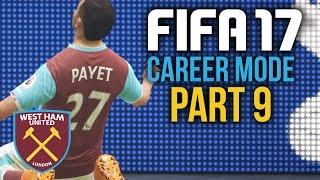 FIFA 17 Career Mode Gameplay Walkthrough Part 9 - WE'VE NOT GOT PAYET (West Ham)