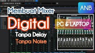 cara membuat mixer digital dengan laptop