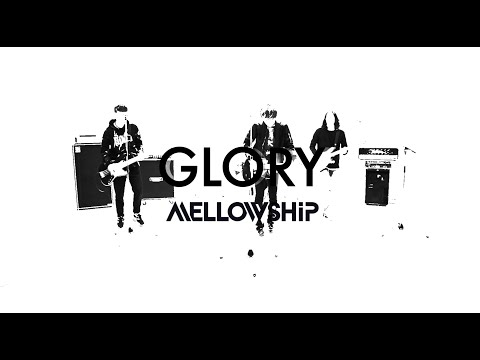 "MELLOWSHiP ""GLORY"" OFFICIAL MV"